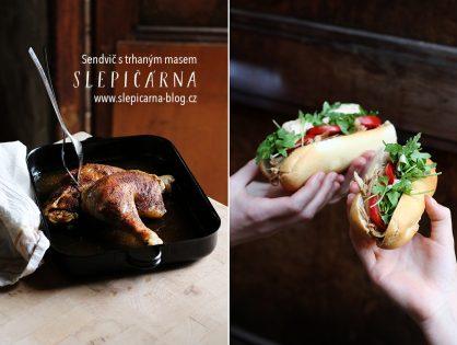 Oběd do ruky: Sendvič s trhaným kuřecím masem a domácím dipem