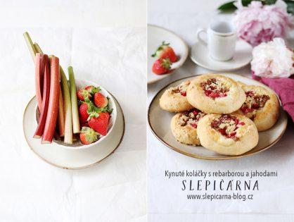 Jak na kynuté koláčky s tvarohem, rebarborou a jahodami