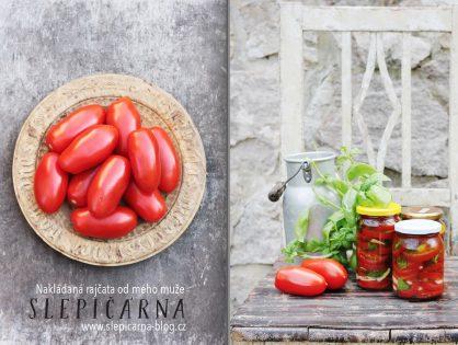 Nakládaná rajčata od mého muže